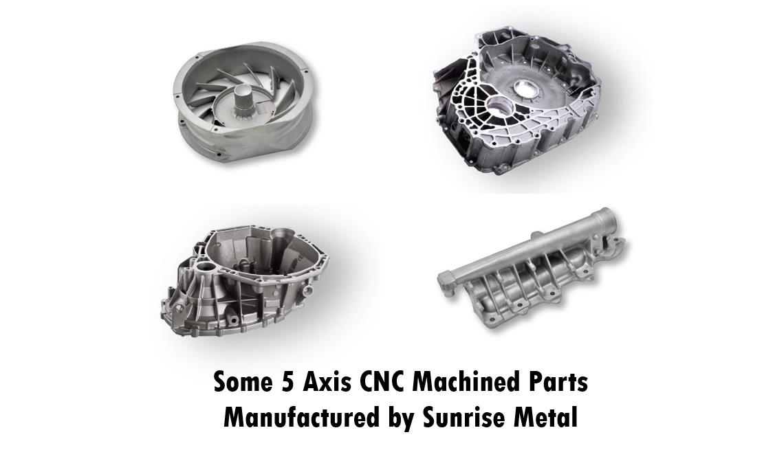 5 Axis CNC Machined part Manufactured by Sunrise Metal
