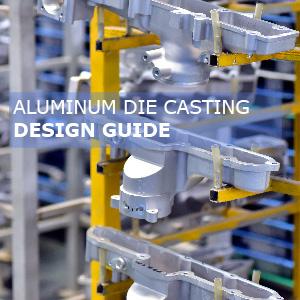Design Guide for Aluminum Die Casting Parts